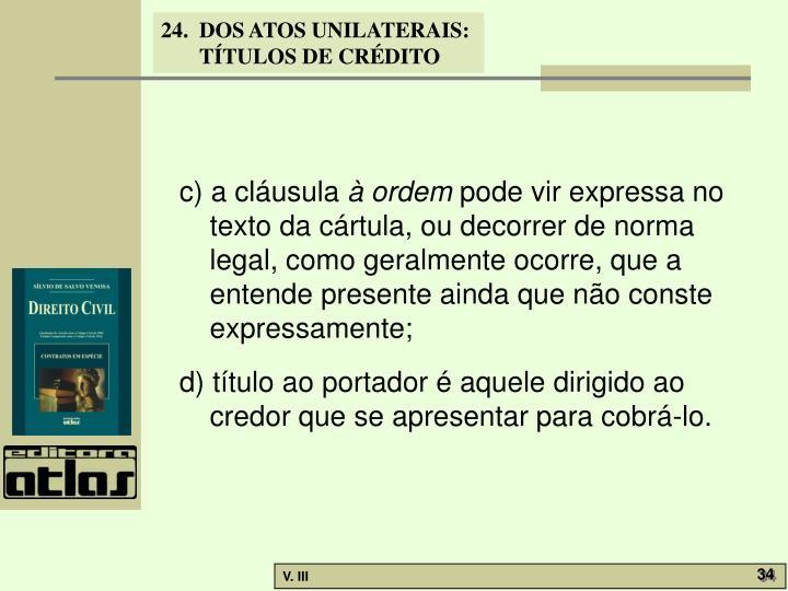 c) a cláusula