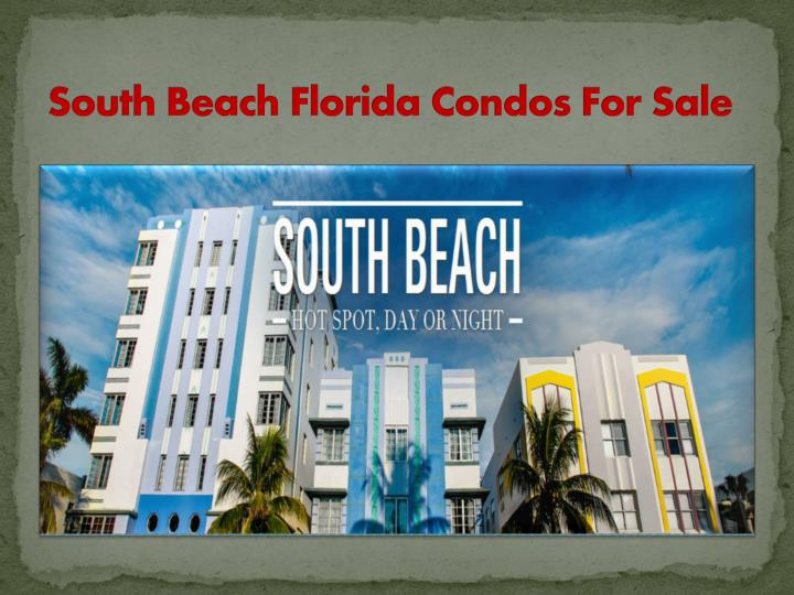 South Beach Florida Condos For Sale