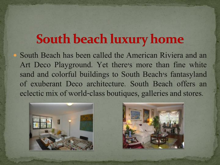 South beach luxury home