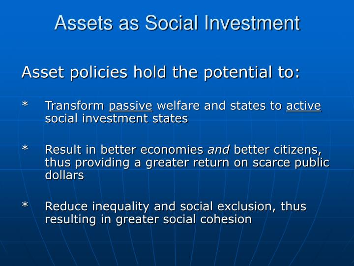 Assets as Social Investment