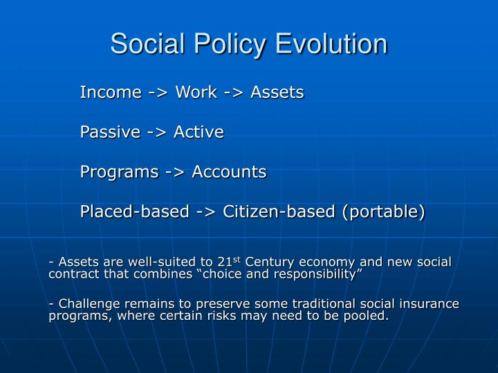 Social Policy Evolution