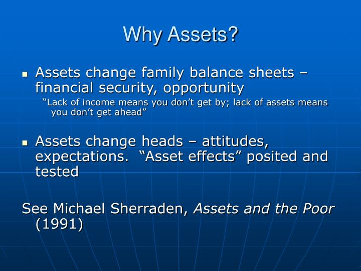 Why Assets?