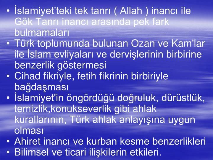 slamiyetteki tek tanr ( Allah ) inanc ile Gk Tanr inanc arasnda pek fark bulmamalar