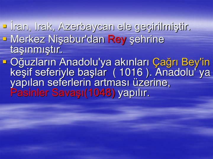 ran, Irak, Azerbaycan ele geirilmitir.