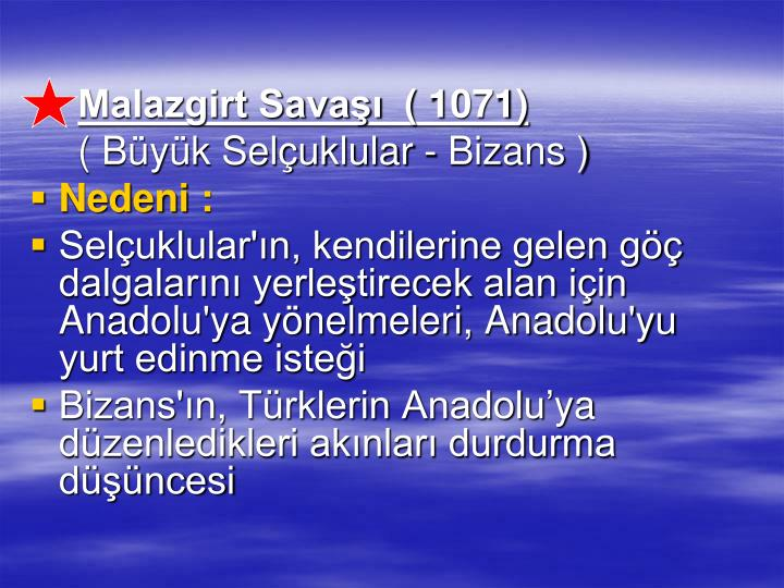 Malazgirt Sava ( 1071)