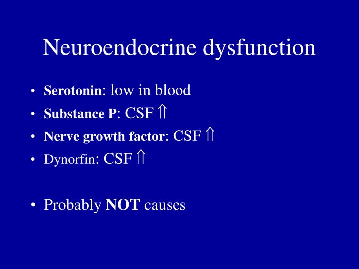 Neuroendocrine dysfunction