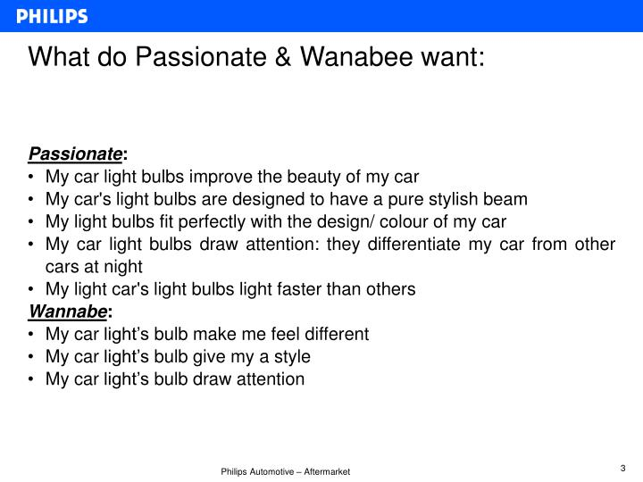 What do Passionate & Wanabee