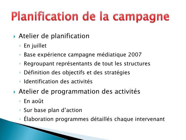 Planification de la campagne