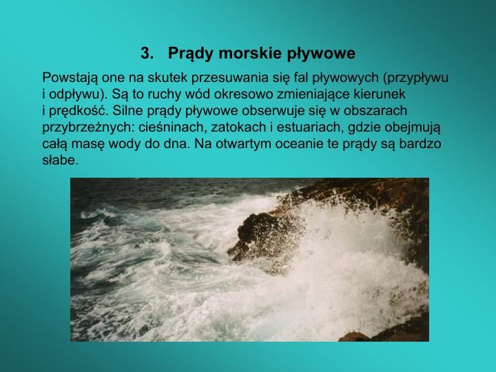 3.   Prądy morskie pływowe