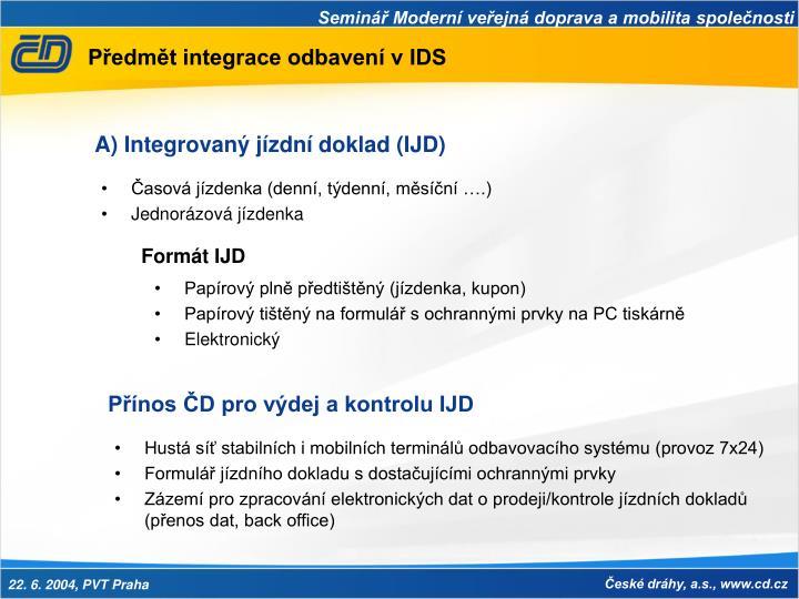 Předmět integrace odbavení v IDS
