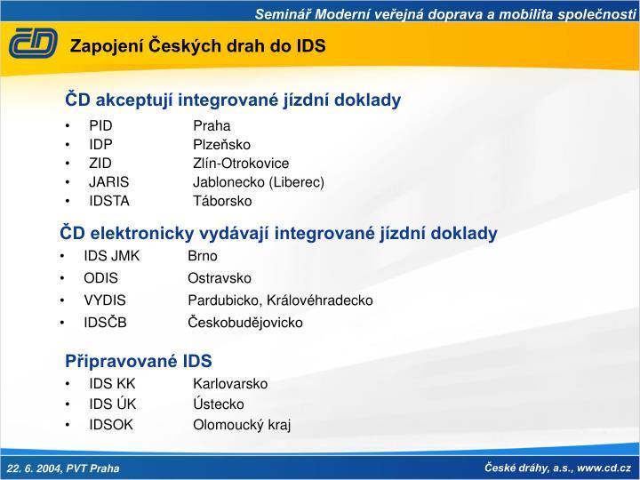 Zapojení Českých drah do IDS