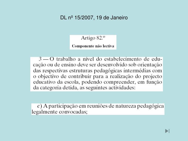 DL nº 15/2007, 19 de Janeiro