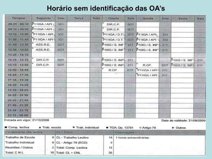 Horário sem identificação das OA's