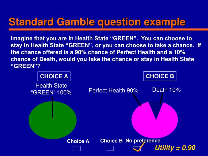 Standard Gamble question example