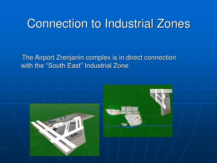 Connection to Industrial Zones
