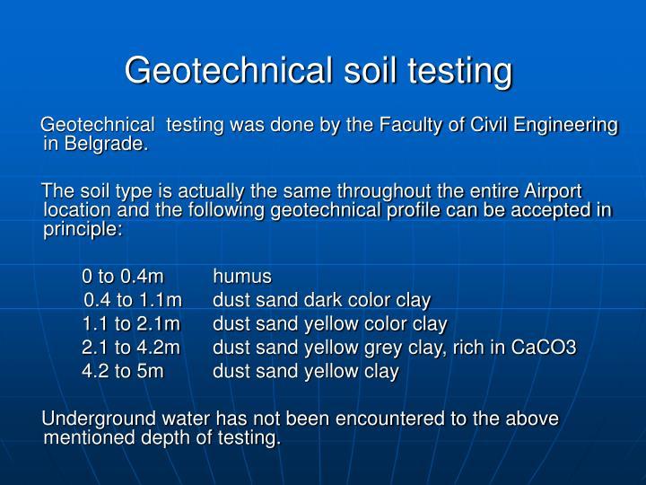 Geotechnical soil testing