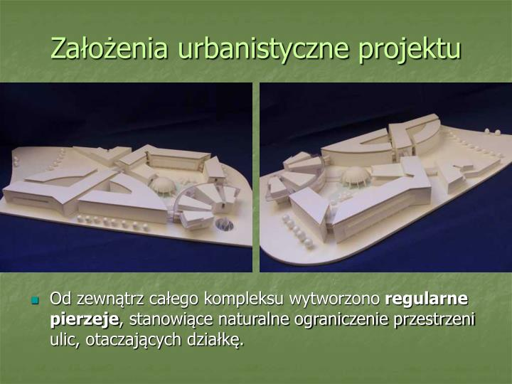 Założenia urbanistyczne projektu