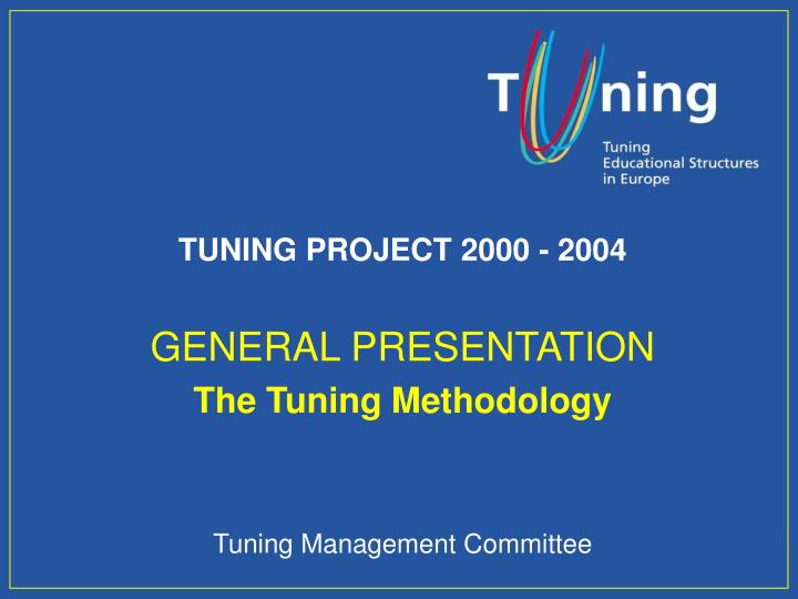 TUNING PROJECT 2000 - 2004