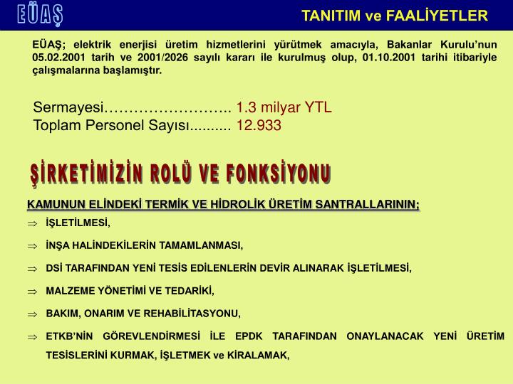 TANITIM ve FAALİYETLER