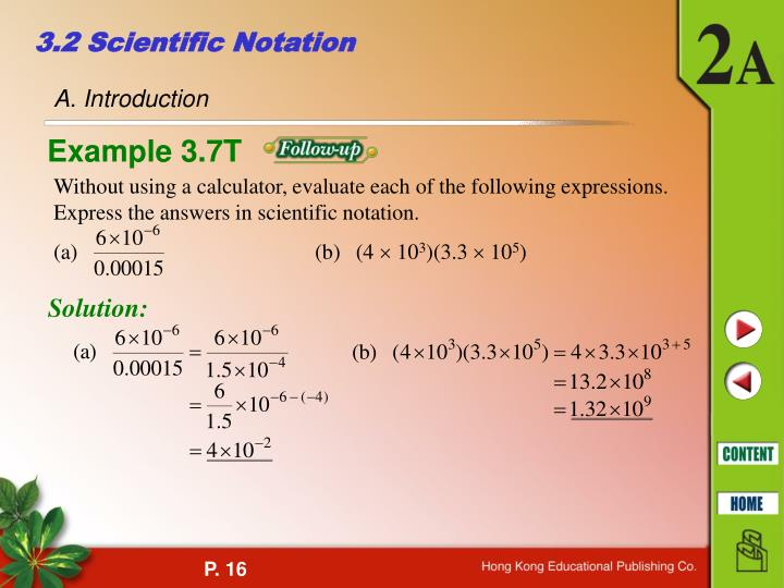 Without using a calculator, evaluate each of the following expressions. Express the answers in scientific notation.