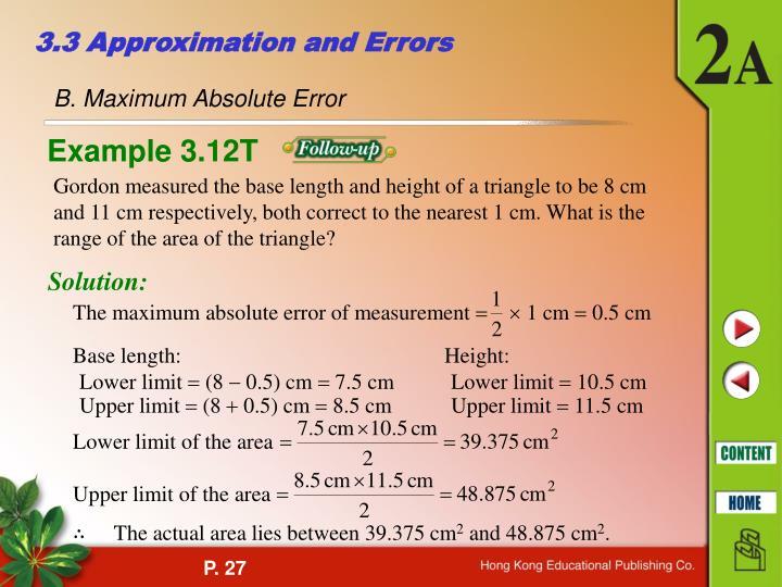 The maximum absolute error of measurement