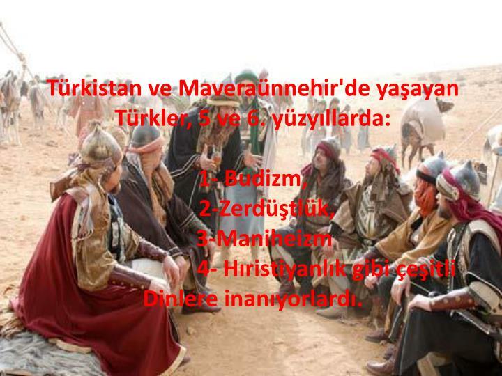 Türkistan ve Maveraünnehir'de yaşayan Türkler, 5 ve 6. yüzyıllarda: