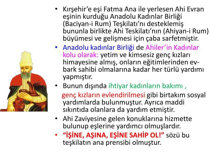 Kırşehir'e eşi Fatma Ana ile