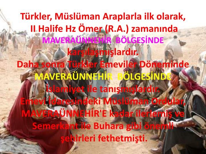 Türkler, Müslüman Araplarla ilk olarak,