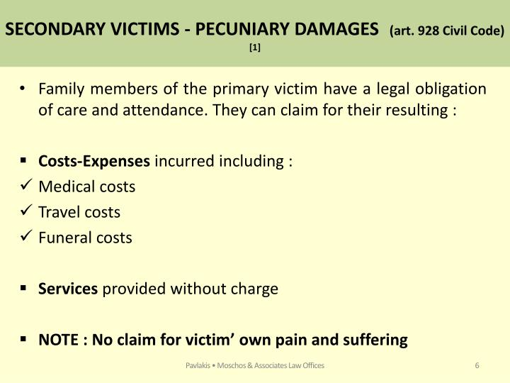 SECONDARY VICTIMS - PECUNIARY DAMAGES