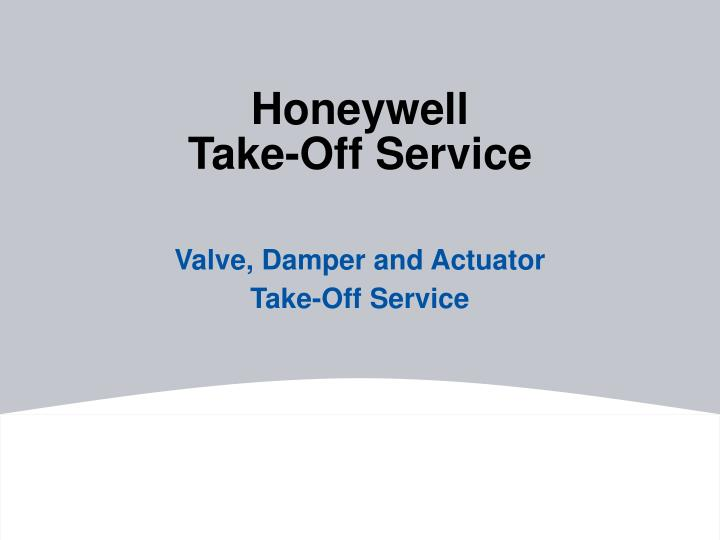 Honeywell take off service