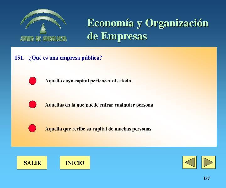 151.¿Qué es una empresa pública?