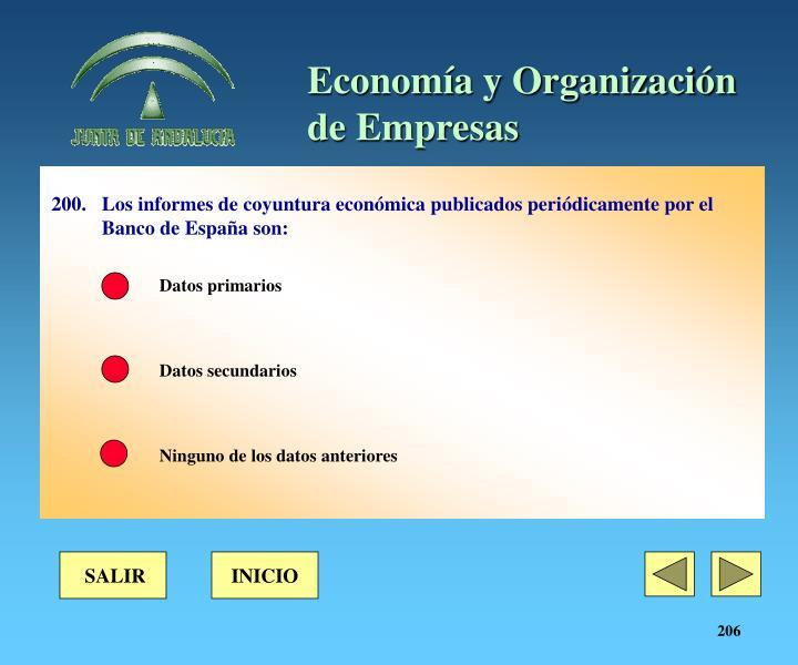 200.Los informes de coyuntura económica publicados periódicamente por el