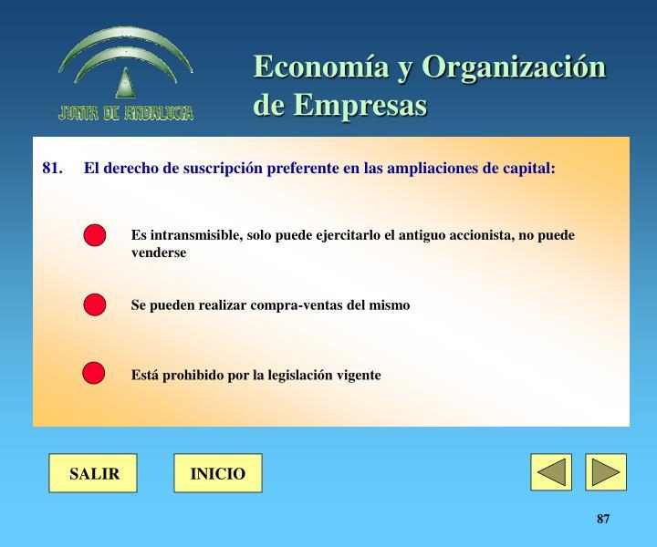 81. El derecho de suscripción preferente en las ampliaciones de capital: