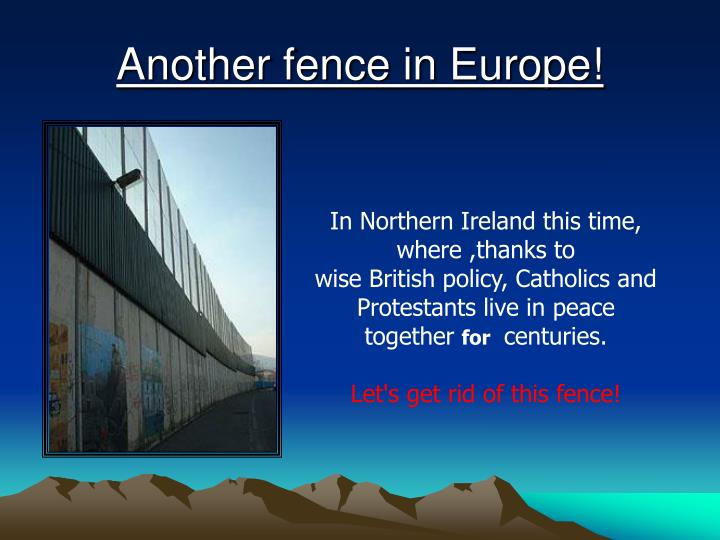 Another fence in Europe!