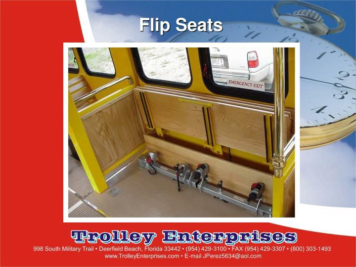Flip Seats