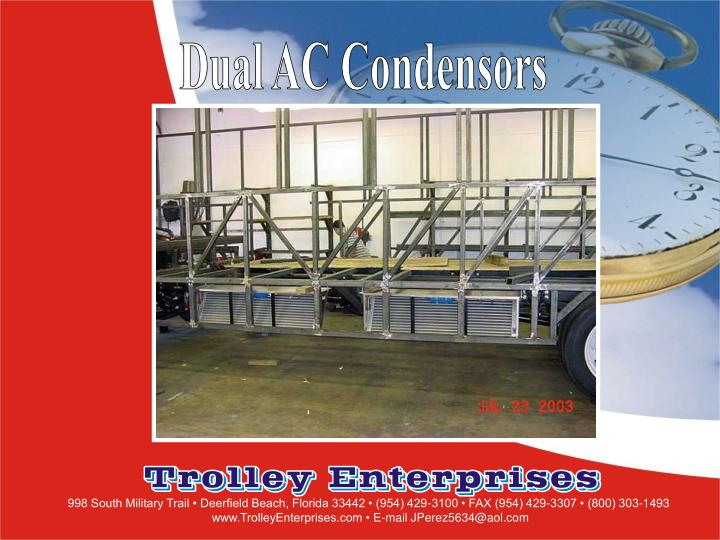Dual AC Condensors