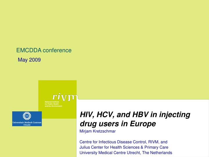 hiv hcv and hbv in injecting drug users in europe
