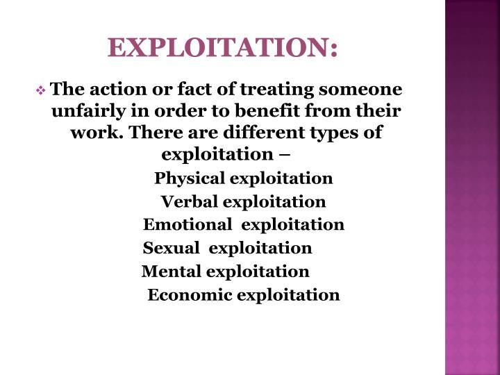 Exploitation: