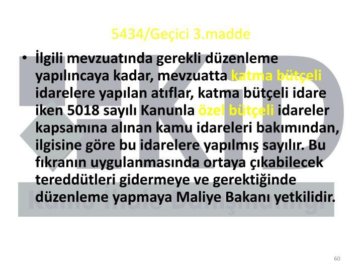 5434/Geçici 3.madde