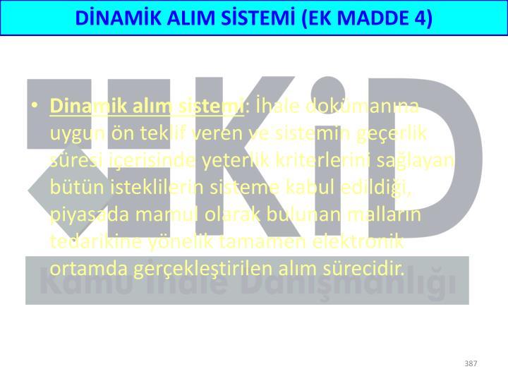 DİNAMİK ALIM SİSTEMİ (EK MADDE 4)