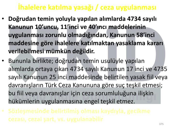 İhalelere katılma yasağı / ceza uygulanması