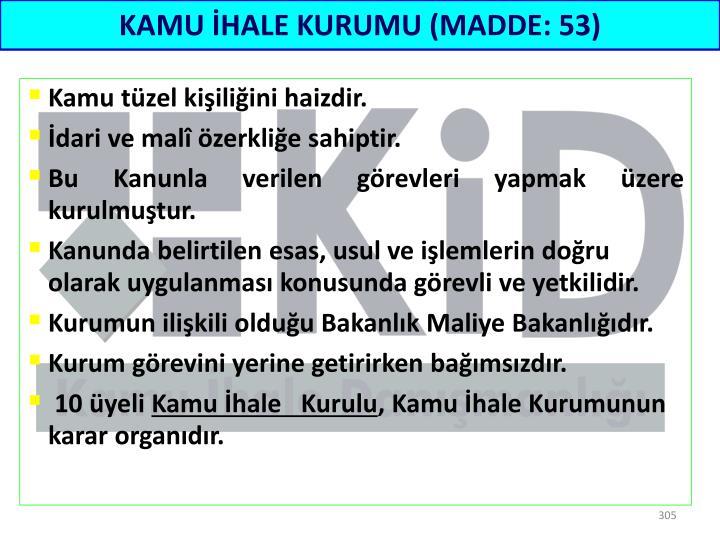 KAMU İHALE KURUMU (MADDE: 53)