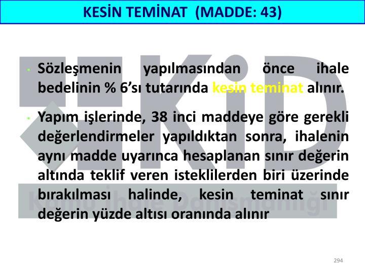 KESİN TEMİNAT  (MADDE: 43)