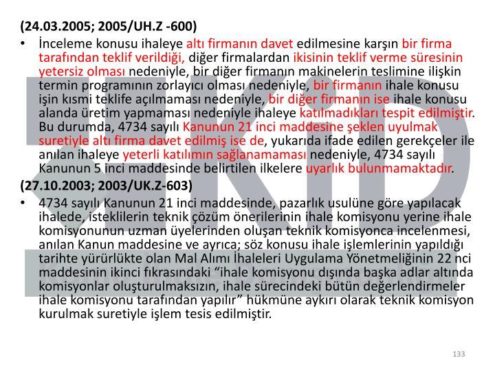 (24.03.2005; 2005/UH.Z -600)