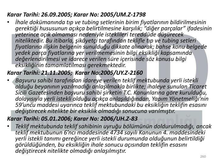 Karar Tarihi: 26.09.2005; Karar No: 2005/UM.Z-1798