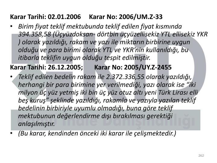 Karar Tarihi: 02.01.2006     Karar No: 2006/UM.Z-33