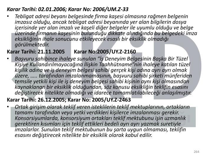 Karar Tarihi: 02.01.2006; Karar No: 2006/UM.Z-33