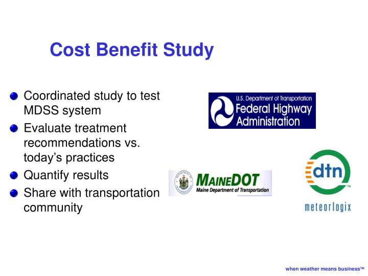 Cost Benefit Study