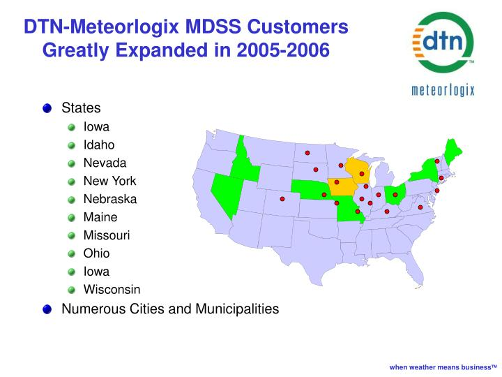 DTN-Meteorlogix MDSS Customers Greatly Expanded in 2005-2006
