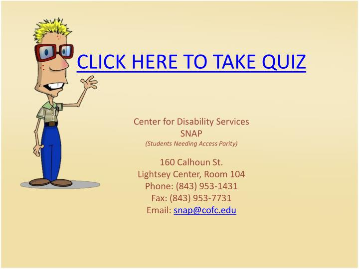 CLICK HERE TO TAKE QUIZ